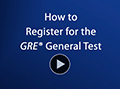 How to Register for a GRE General Test