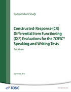 Cover of Constructed-Response (CR) Differential Item Functioning (DIF) Evaluations for TOEIC Speaking and Writing Tests