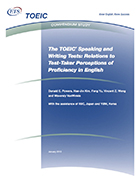 Cover of TOEIC Speaking and Writing Tests: Relations to Test taker Perceptions of Proficiency in English