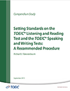 Cover of Setting Standards on the TOEIC® Listening and Reading Test and the TOEIC® Speaking and Writing Tests: A Recommended Procedure