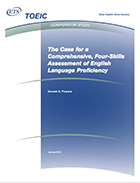 Cover of The Case for a Comprehensive, Four-Skill Assessment of English-Language Proficiency